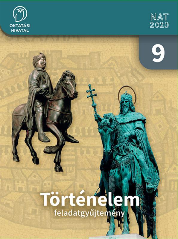 OH-TOR09MAB Történelem feladatgyűjtemény 9.