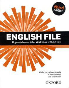 OX-4558495 English File Upper-intermediate WB without key Third edition (Workbook - Munkafüzet)