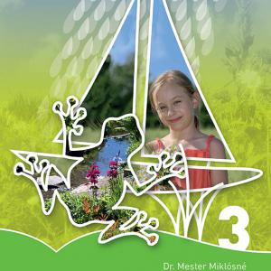 AP-030912 A mi világunk környezet-ismeret tankönyv a 3. osztályosok számára NAT