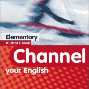 Channel your english elementary SB (Student's Book - Tankönyv)
