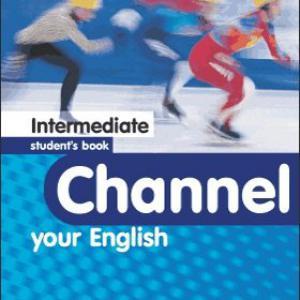 Channel your english intermediate SB (Student's Book - Tankönyv)