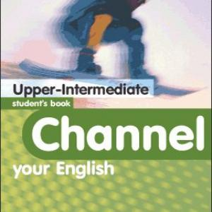 Channel your English upper-intermediate SB (Student's Book - Tankönyv)