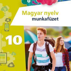 FI-501011002/1 Magyar nyelv és kommunikáció munkafüzet 10. - Újgenerációs tankönyv