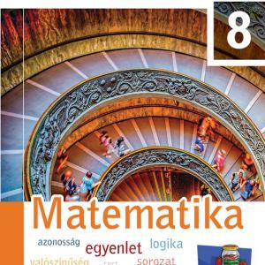 FI-503010801/1 Matematika tankönyv 8. - Újgenerációs tankönyv