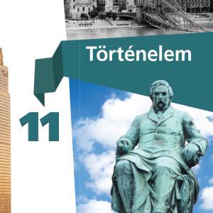 FI-504011101/1 Történelem tankönyv 11. - Újgenerációs tankönyv