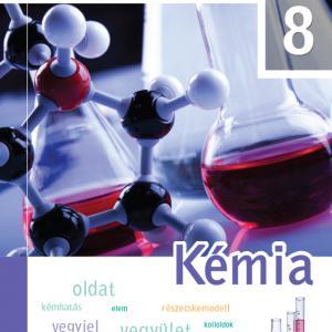 FI-505050801/1 Kémia tankönyv 8. - Újgenerációs tankönyv