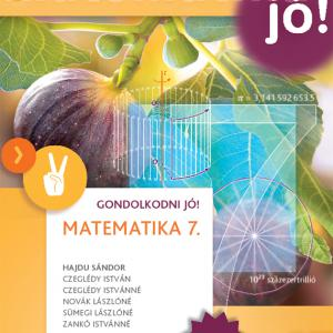 MK-4209-7/UJ-K Matematika 7. GONDOLKODNI JÓ! Tankönyv