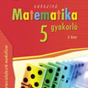 MS-2266U Sokszínű matematika 5. gyakorló 2. kötet