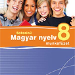 MS-2369 Sokszínű magyar nyelv 8. munkafüzet