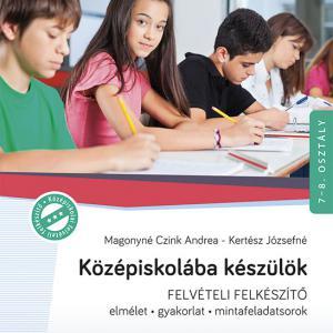 MS-2385U Középiskolába készülök - Felvételi felkészítő-Magyar nyelv és irodalom