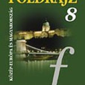 MS-2613 Földrajz 8. - Közép-Európa és Magyarország tankönyv - A Természetről Tizenéveseknek