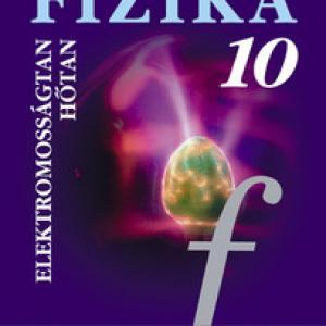 MS-2619 Fizika 10. - elektromosságtan, hőtan tankönyv