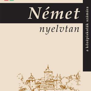 NT-10166/1 Német nyelvtan a középiskolák számára