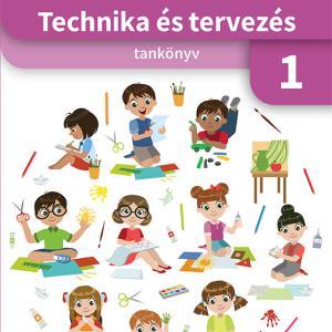 OH-TET01TA Technika és tervezés 1. - tankönyv az 1. évfolyam számára