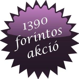 1390 forintos akció