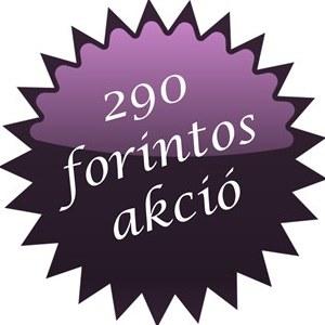 290 forintos akció
