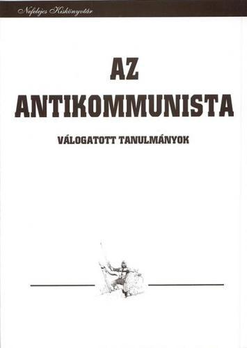 Az antikommunista - Roman Ungern-Sternberg báróról – Válogatott tanulmányok