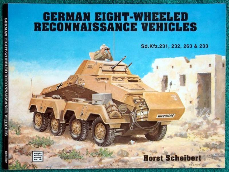 Horst Scheibert: German Eight-Wheeled Reconnaissance Vehicles