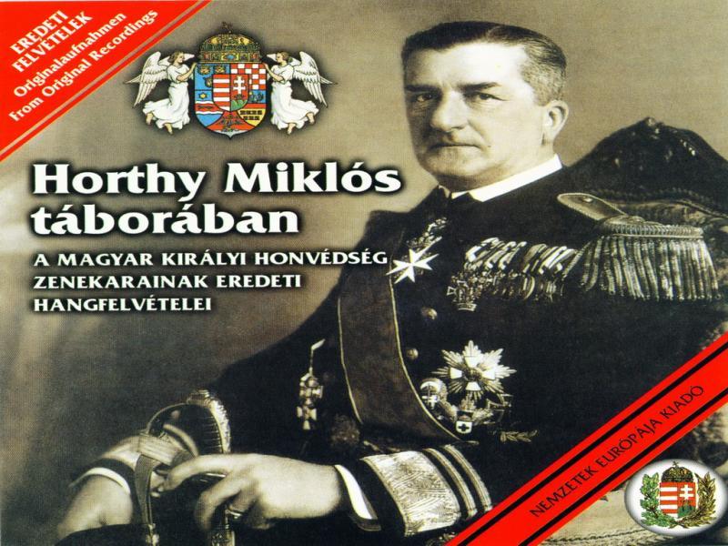 Horthy Miklós táborában