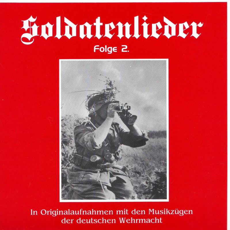 Soldatenlieder - német katonanóták 2. rész