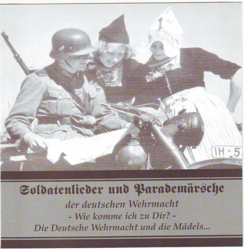 Soldatenlieder und Parademärsche der deutschen Wehrmacht - Wie komme ich zu Dir?
