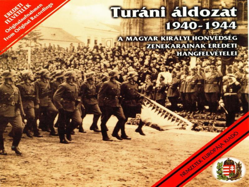 Turáni áldozat 1940-1944 CD