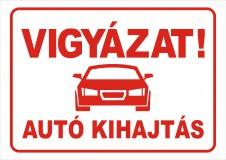 Autó kihajtás /tábla/
