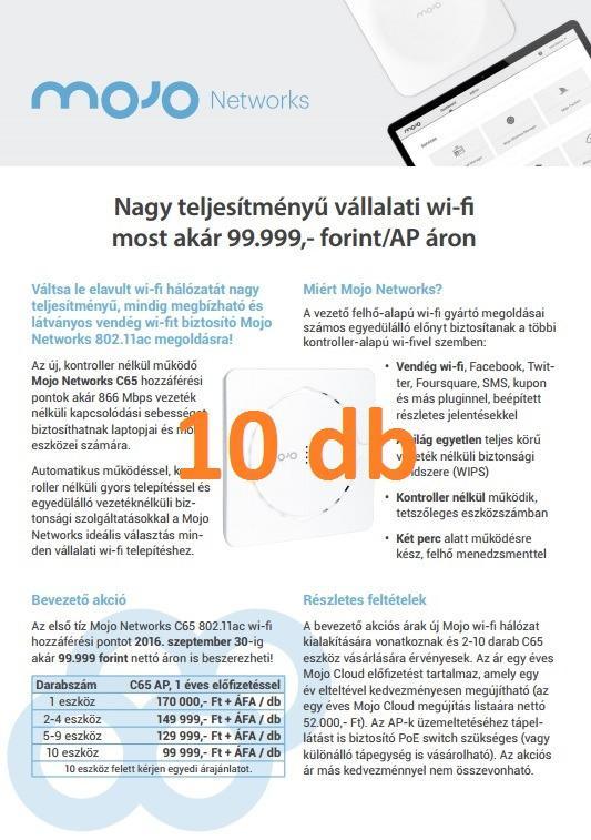 Mojo Networks C65, 1 éves Mojo Cloud előfizetéssel (min. 10 eszköz)