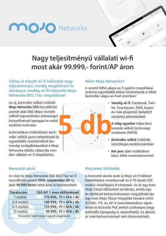 Mojo Networks C65, 1 éves Mojo Cloud előfizetéssel (min. 5 eszköz)