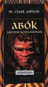 Abók - Ausztrál bennszülöttek - Világok háza