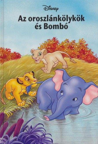 Az oroszlánkölykök és Bombó - Disney Könyvklub ANTIKVÁR