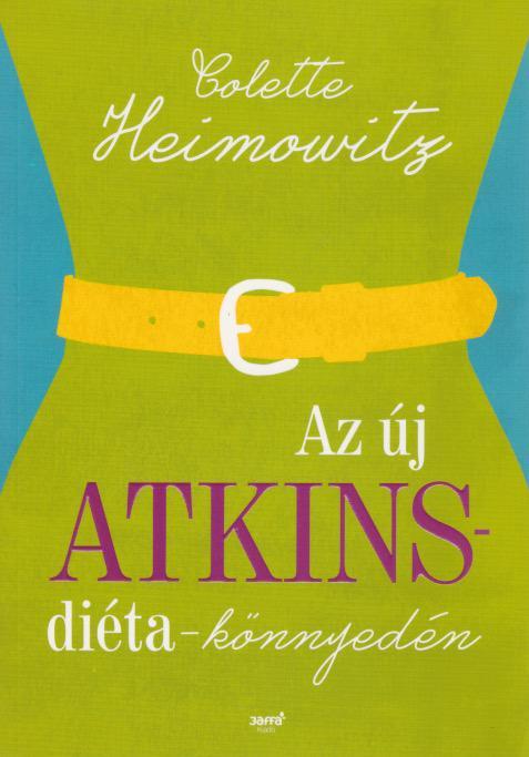 Az új Atkins diéta - könnyedén