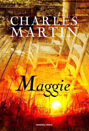 Charles Martin - Maggie