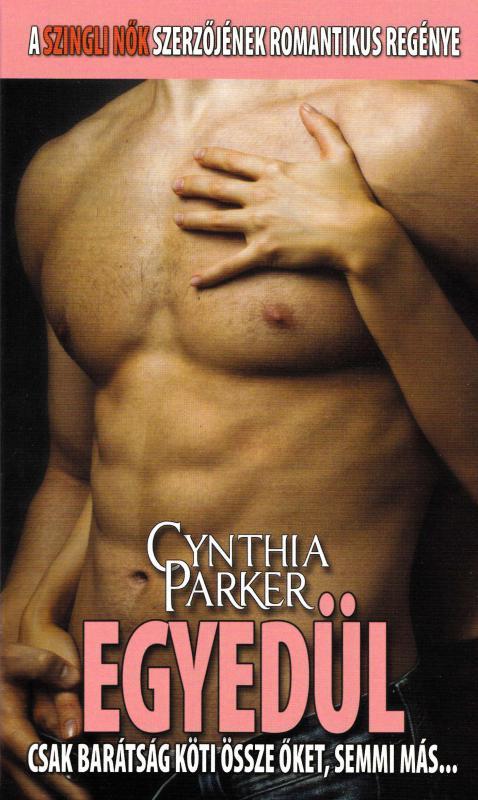 Cynthia Parker - Egyedül