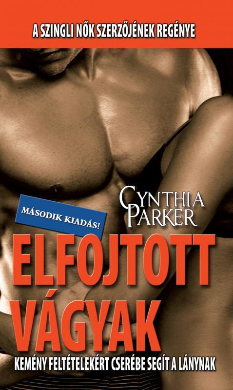 Cynthia Parker - Elfojtott vágyak