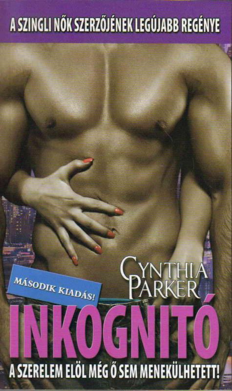 Cynthia Parker Inkognitó