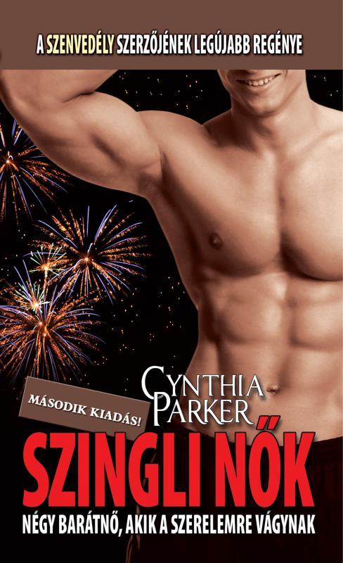 Cynthia Parker - Szingli nők