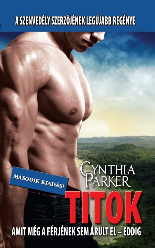Cynthia Parker - Titok