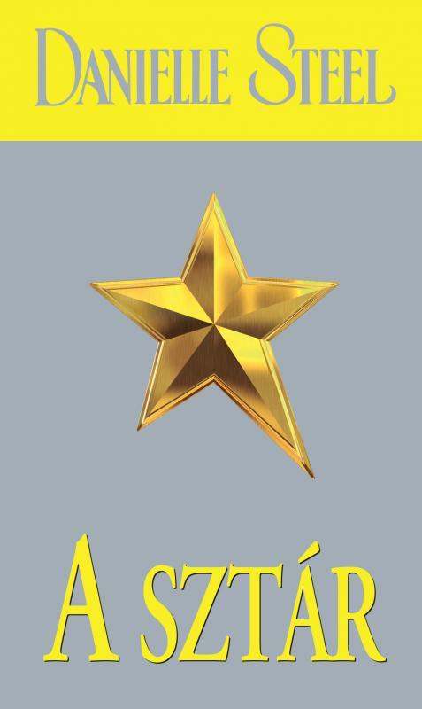 Danielle Steel - A sztár