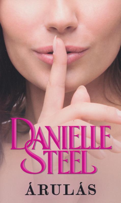 Danielle Steel - Árulás