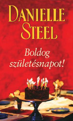Danielle Steel - Boldog születésnapot!