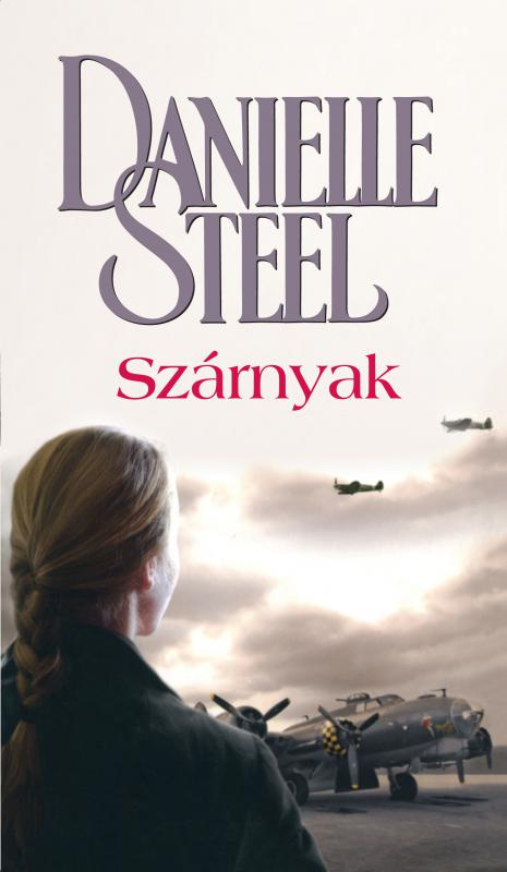 Danielle Steel - Szárnyak