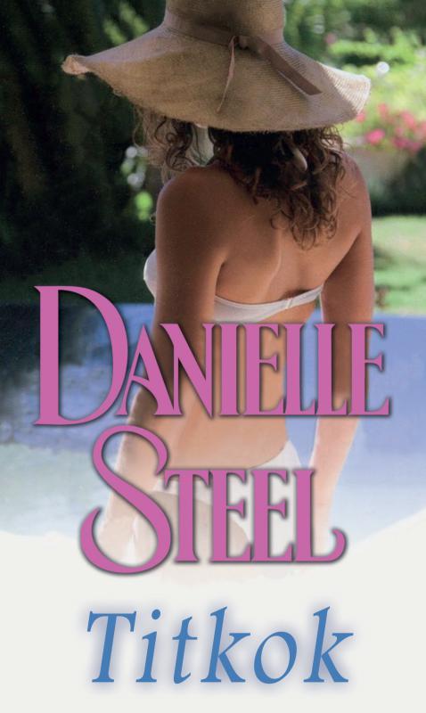 Danielle Steel - Titkok