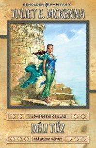 Déli tűz II. - Az Aldabreshi csillag sorozat első könyve