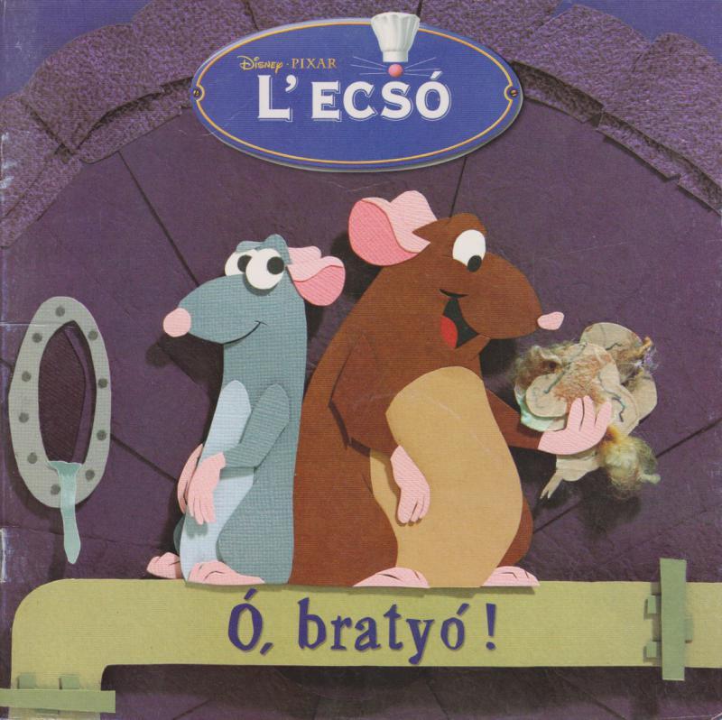 Disney PIXAR- L'ECSÓ -Ó bratyó! ANTIKVÁR
