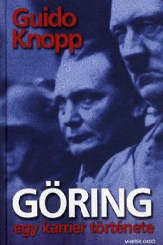 Göring - egy karrier története