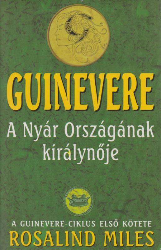 Guinevere - A Nyár Országának királynője