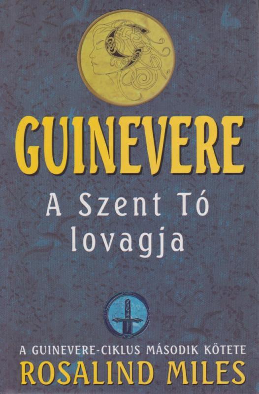 Guinevere - A Szent Tó lovagja