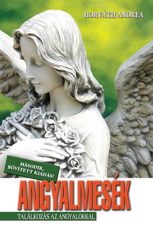 Horváth Andrea - Angyalmesék