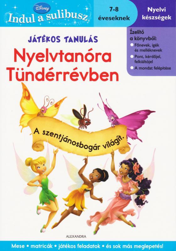 Játékos tanulás - Nyelvtanóra Tündérrévben - 7-8 éveseknek